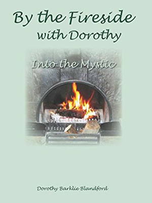 By the Fireside with Dorothy